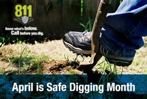 April_SafeDiggingMonth_460x310